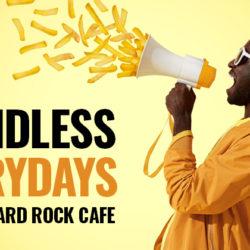 Im Hard Rock Cafe gibt es Pommes bis zum Horizont